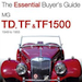 MG TD, TF & TF1500 - The Essential Buyer's Guide